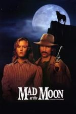 Nonton Film Mad at the Moon (1992) Subtitle Indonesia Streaming Movie Download