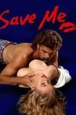 Nonton Film Save Me (1994) Subtitle Indonesia Streaming Movie Download