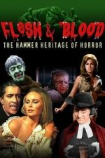 Nonton Film Flesh and Blood: The Hammer Heritage of Horror (1994) Subtitle Indonesia Streaming Movie Download