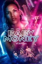 Nonton Film Baby Money (2021) Subtitle Indonesia Streaming Movie Download