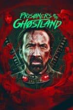 Nonton Film Prisoners of the Ghostland (2021) Subtitle Indonesia Streaming Movie Download