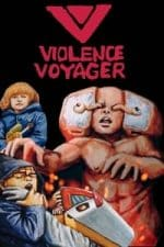 Nonton Film Violence Voyager (2018) Subtitle Indonesia Streaming Movie Download