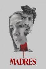 Nonton Film Madres (2021) Subtitle Indonesia Streaming Movie Download