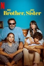 Nonton Film My Brother, My Sister (2021) Subtitle Indonesia Streaming Movie Download