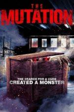 Nonton Film The Mutation (2021) Subtitle Indonesia Streaming Movie Download