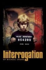 Nonton Film The Interrogation of Michael Crowe (2002) Subtitle Indonesia Streaming Movie Download