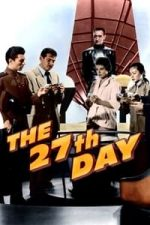 Nonton Film The 27th Day (1957) Subtitle Indonesia Streaming Movie Download