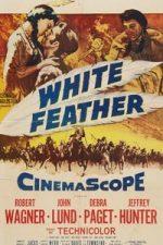 Nonton Film White Feather (1955) Subtitle Indonesia Streaming Movie Download
