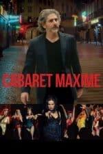 Nonton Film Cabaret Maxime (2018) Subtitle Indonesia Streaming Movie Download
