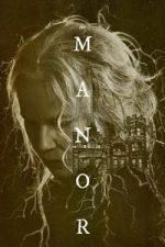 Nonton Film The Manor (2021) Subtitle Indonesia Streaming Movie Download