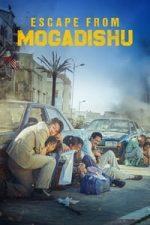 Nonton Film Escape from Mogadishu (2021) Subtitle Indonesia Streaming Movie Download