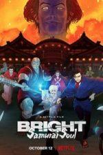 Nonton Film Bright: Samurai Soul (2021) Subtitle Indonesia Streaming Movie Download