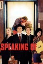 Nonton Film Speaking of Sex (2001) Subtitle Indonesia Streaming Movie Download