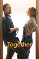 Nonton Film Together (2021) Subtitle Indonesia Streaming Movie Download