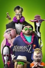 Nonton Film The Addams Family 2 (2021) Subtitle Indonesia Streaming Movie Download