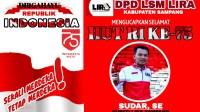 DPD Lira Sampang Ucapkan Selamat HUT RI ke-75