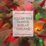 Dollar Tree Lighted Burlap Garland Teresa Batey