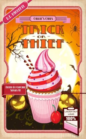 Trick or Thief, a cozy mystery by D.E. Haggerty