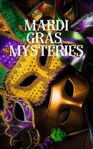 Mardis Gras Mysteries