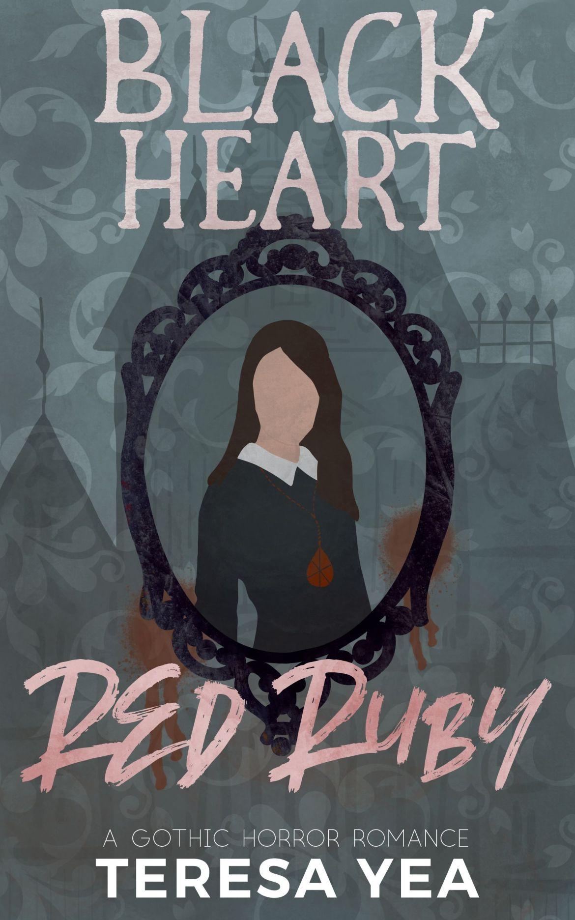 Black Heart, Red Ruby. Gothic Horror Romance