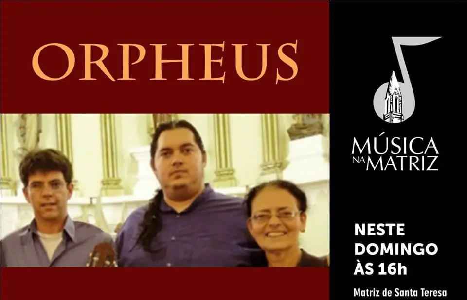 Projeto Orpheus domingo no Música na Matriz