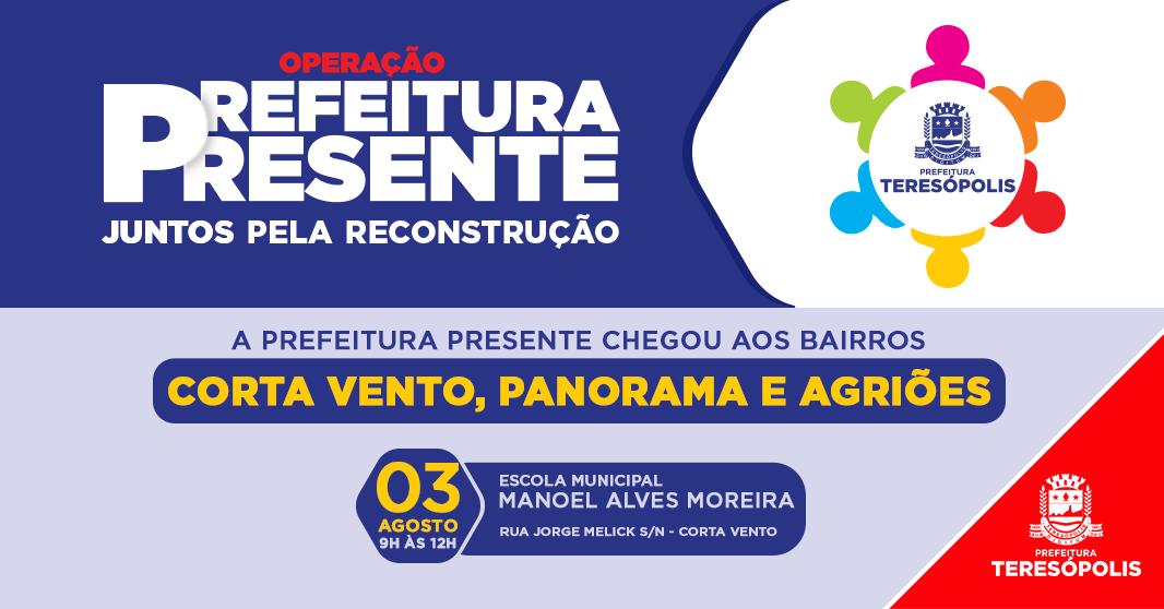 'Operação Prefeitura Presente' atende moradores do Corta Vento, Panorama e de Agriões neste sábado, 3