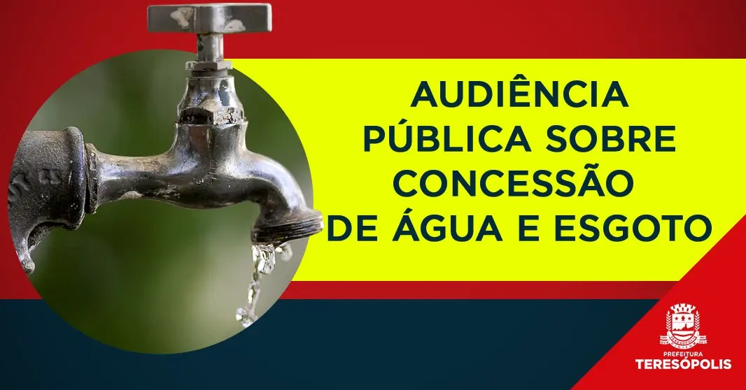 População será ouvida em audiência pública sobre a concessão de tratamento e distribuição de água, coleta e tratamento de esgoto