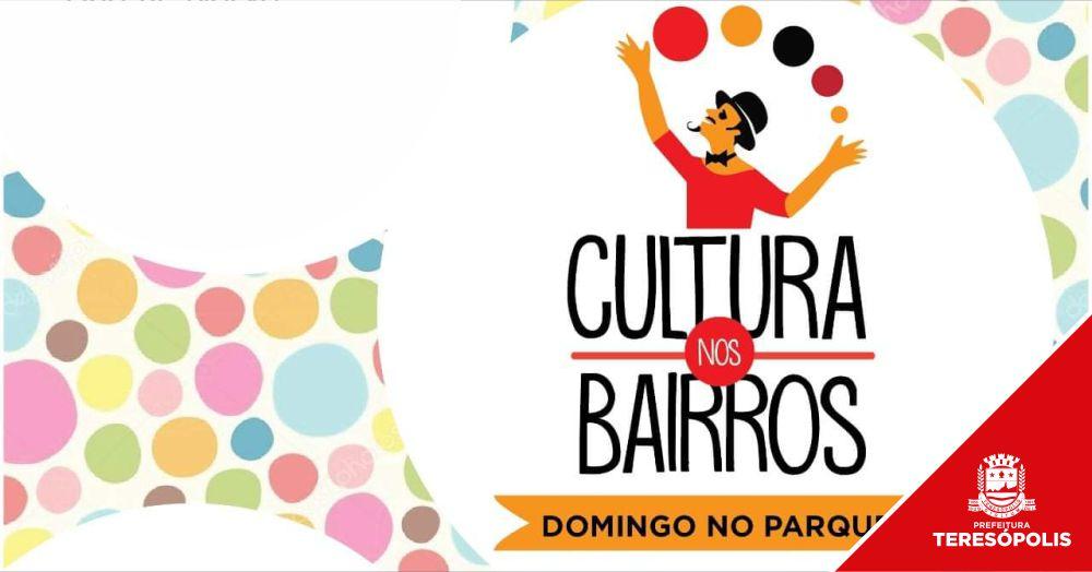 'Cultura nos Bairros' leva atrações circenses, música e diversão ao Parque Montanhas de Teresópolis