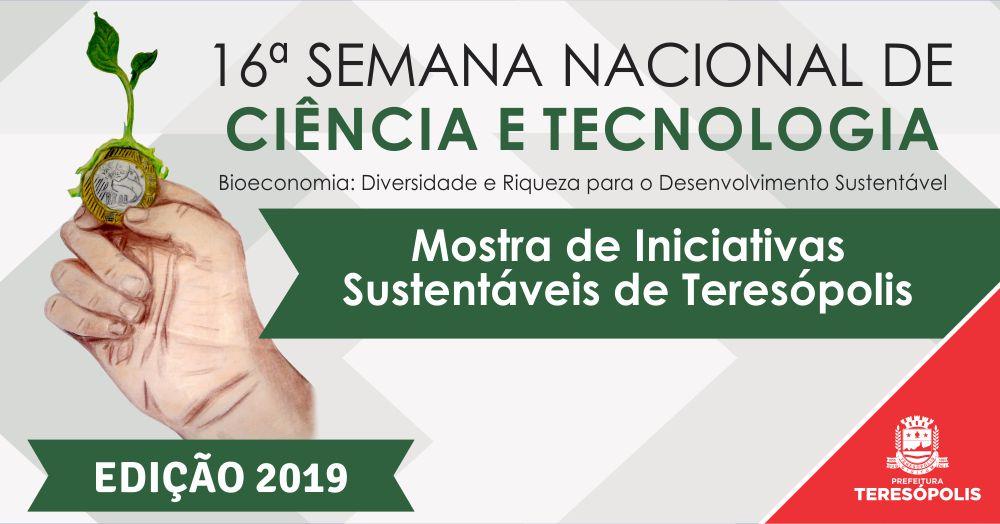 Semana Nacional da Ciência e Tecnologia  - Mostra de Iniciativas Sustentáveis de Teresópolis