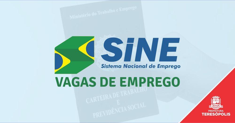 SINE TERESÓPOLIS OFERECE 65 VAGAS DE EMPREGO