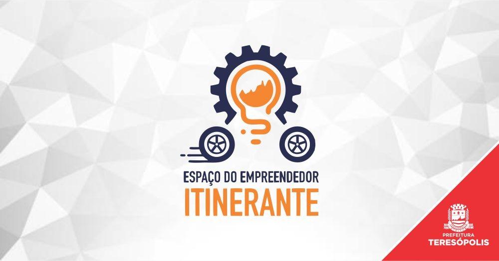Espaço do Empreendedor Itinerante vai levar serviços aos bairros e localidades do interior