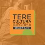 Teresópolis credencia instituições, grupos ou agrupamentos culturais para recursos da Lei Aldir Blanc
