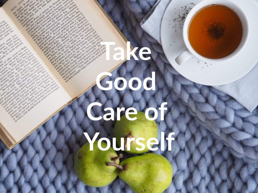 """photo of an open book, pears, and a cup of tea, with the title """"Take Good Care of Yourself"""""""
