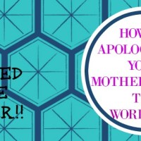 How to Apologize to Your Mother-in-Law - the Workbook