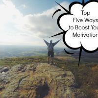 Top Five Ways To Boost Your Motivation