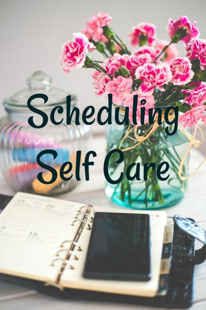 Scheduling Self Care