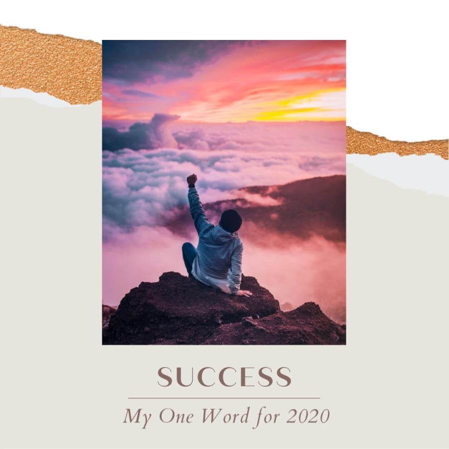 Success: My One Word for 2020