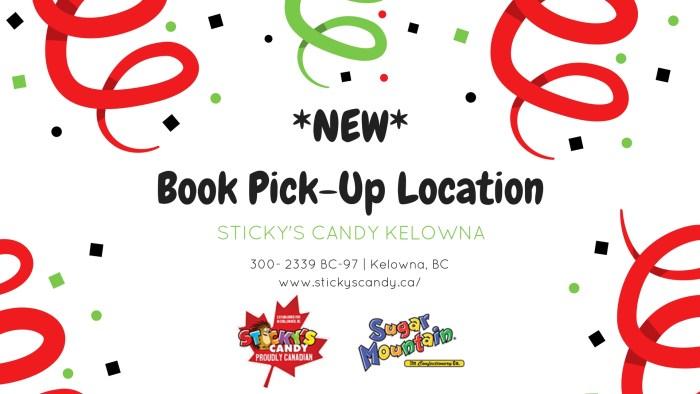 New Book Pick-Up Location - Sticky's Candy Kelowna