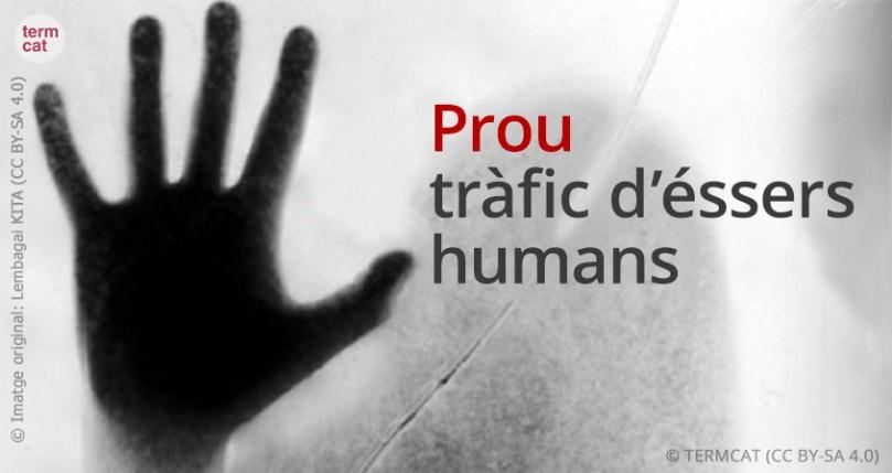Prou_trafic_essers_humans
