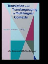 Translation and Translanguaging in Multilingual Contexts