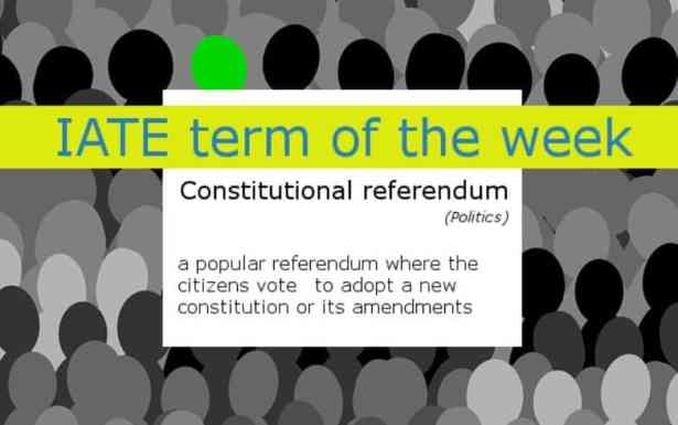 constitutional-referendum-as-a-iate-term-of-the-week