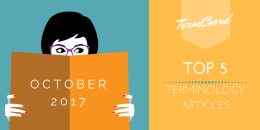 Top 5 Articles of the Month on Terminology - October 2017