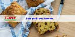I-ate Food Term of the week: flaounes