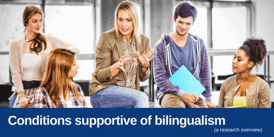 conditions supportive of bilingualism