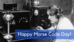 Happy Morse Code Day!