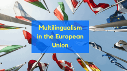 Multilingualism in the European Union