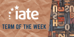 IATE Term of the Week: Erasmus Programme