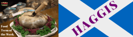 I·ATE Food Term of the Week: Haggis