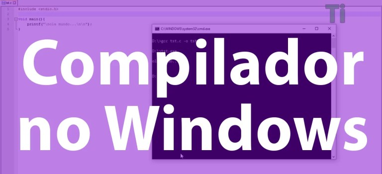 Vídeo Aula – Linguagem C 002 – Compilador no Windows