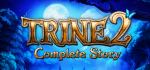 Trine 2: Complete Story Announced for the PlayStation 4